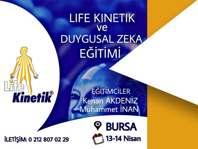 Life Kinetik ve Duygusal Zeka Eğitimi 13-14 Nisan Bursa